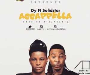 Dy - Acapella Ft. Solidstar